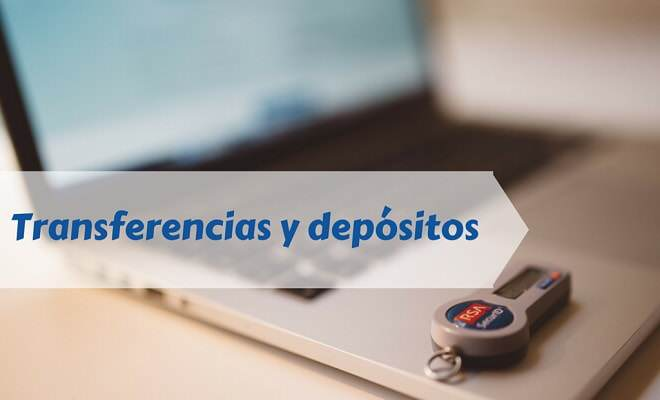 transferencias y depositos